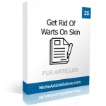 25 Get Rid Of Warts On Skin PLR Articles
