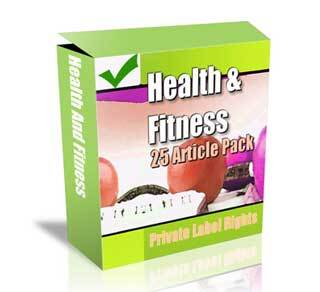 Health and Fitness 25 Article Pack with Private Label Rights (PLR)