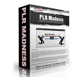 PLR Madness with Private Label Rights (PLR)
